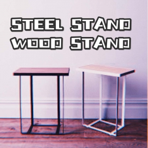 Steel stand & Wood stand