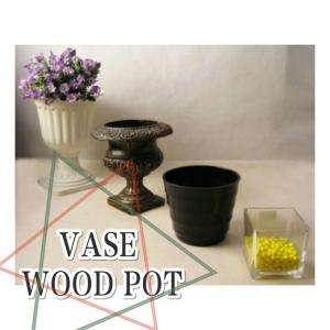 Vases & Wood Pots