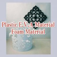 Plastic E.V.A. Material / Foam Material